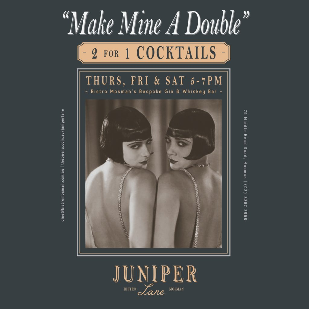 2 for 1 cocktails Thursday Friday and Saturday at Juniper Lane