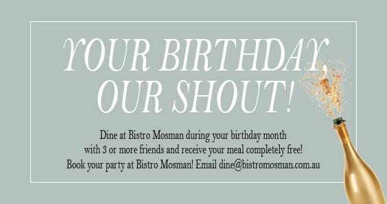 Birthday Club at Bistro Mosman