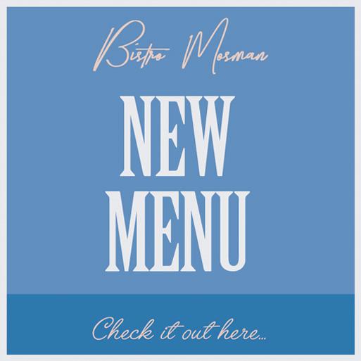 Bistro Mosman's New Menu